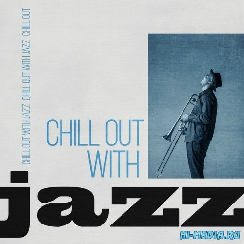 Chill Out With Jazz (2015)