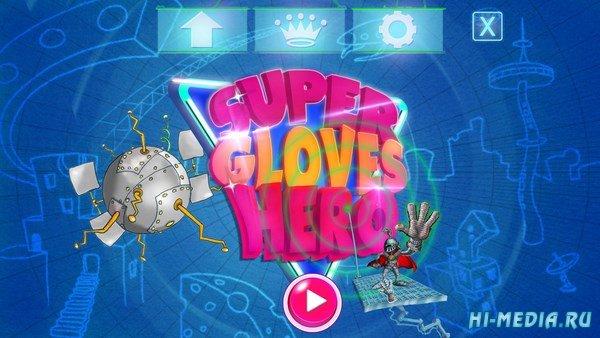 Super Gloves Hero (2016) ENG