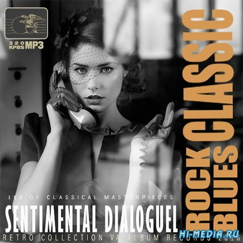 Sentimental Dialoguel: Rock Blues Classic (2016)