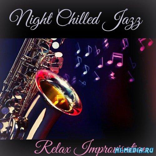 VA - Night Chilled Jazz (2016)