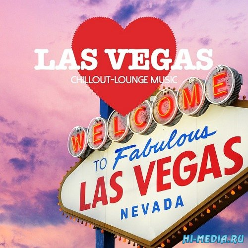 Las Vegas Chillout Lounge Music: 200 Songs (2016)