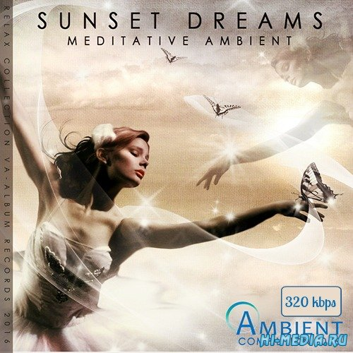 Sunset Dreams: Meditative Ambient (2016)