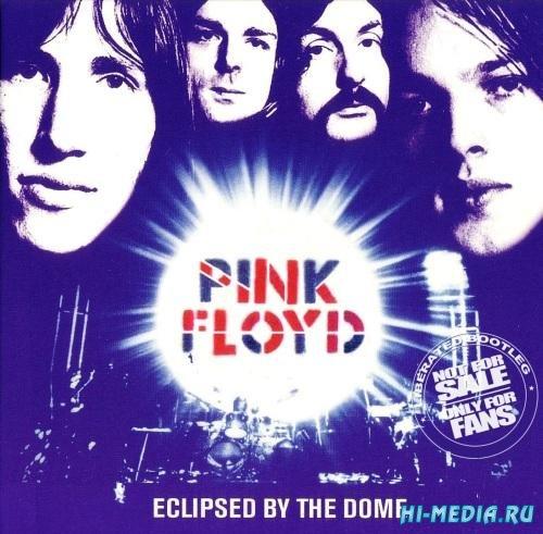 Pink Floyd -  Eclipsed by The Dome (1972)
