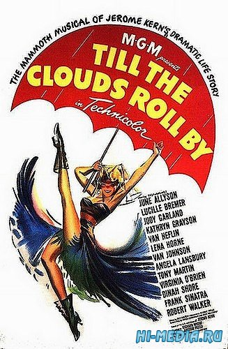 Пока плывут облака / Till the Clouds Roll By (1946) DVDRip