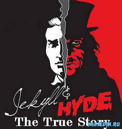 Подлинная история Джекилла и Хайда / Jekyll and Hyde: The True Story (2004) SATRip