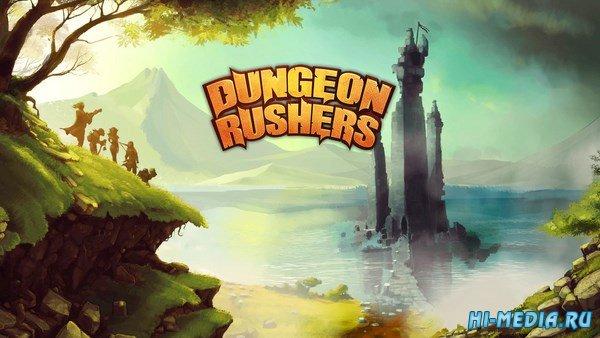 Dungeon Rushers (2016) RUS