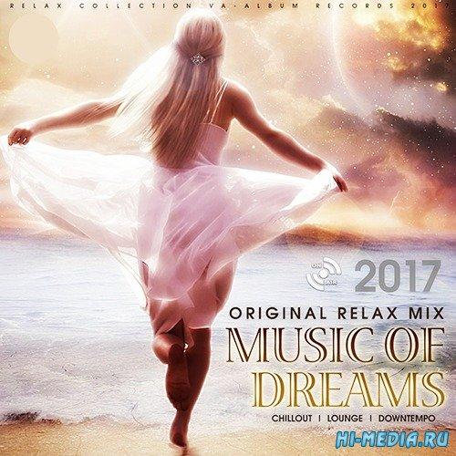 VA - Music Of Dreams: Original Relax Mix (2017)