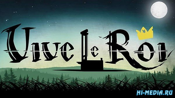 Vive le Roi (2017) RUS