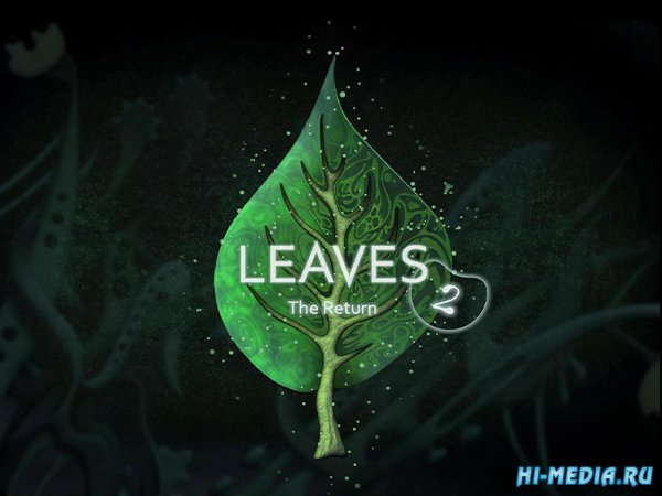 LEAVES 2: The Return (2017) RUS