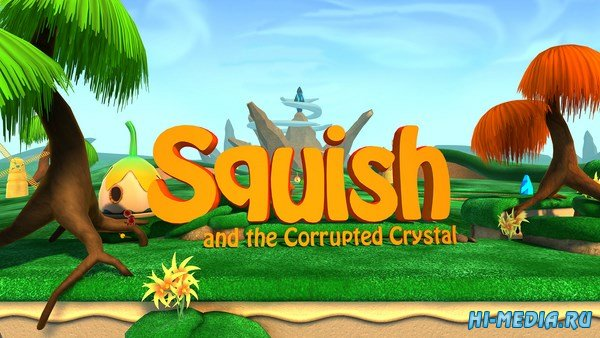 Squish and the Corrupted Crystal (2017) ENG