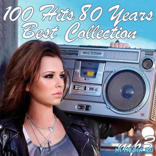 100 Hits 80 Years (Best Collection) (2017)