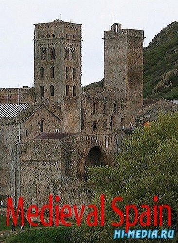 Средневековая Испания / Medieval Spain (2002) TVRip
