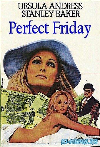 Идеальная пятница для преступления / Perfect Friday (1970) HDRip