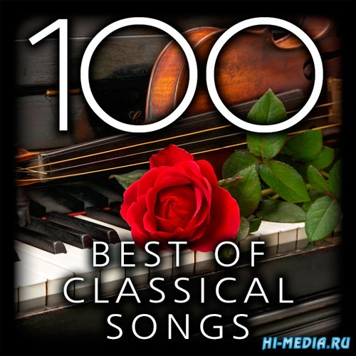 100 Best Of Classical Songs (2018)