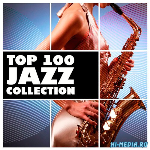 Top 100 Jazz Collection (2018)
