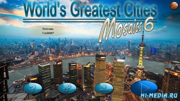 Величайшие города мира: Мозаика 6 (2018) RUS