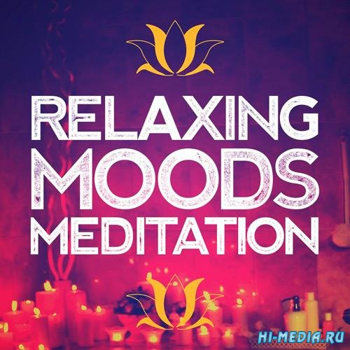 Relaxing Moods Meditation (2018)