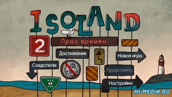 Isoland 2 Прах времен (2018) RUS