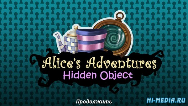 Alices Adventures: Hidden Object (2018) RUS