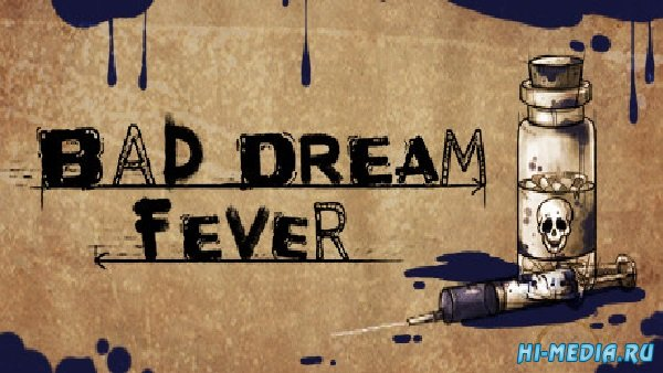 Bad Dream Fever (2018) RUS