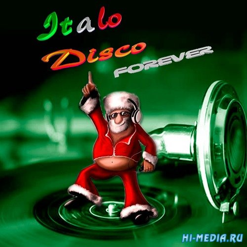 VA - Italo Disco Forever! (2018) MP3