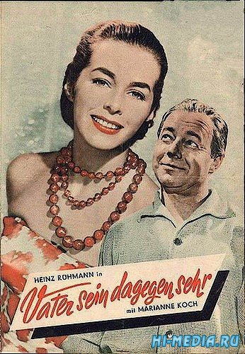 Тяжело быть папой / Vater sein dagegen sehr (1957) DVDRip