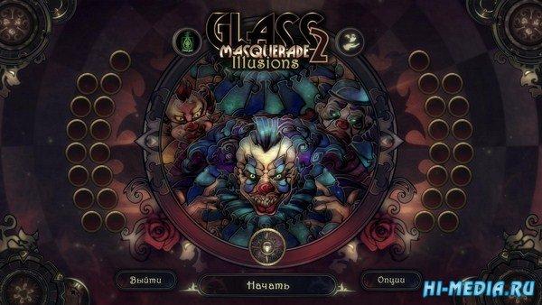 Glass Masquerade 2: Иллюзии (2019) RUS