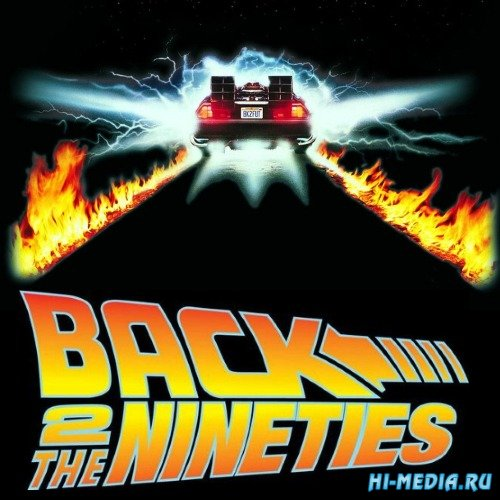 VA - Back 2 The Nineties (2019) MP3