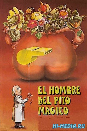Человек с волшебным свистком / El hombre del pito magico (1983) TVRip