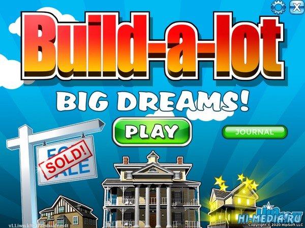 Build-a-lot 11: Big Dreams (2020) ENG