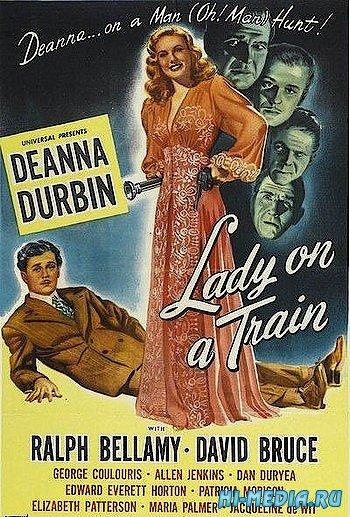 Леди в поезде / Lady on a Train (1945) DVDRip