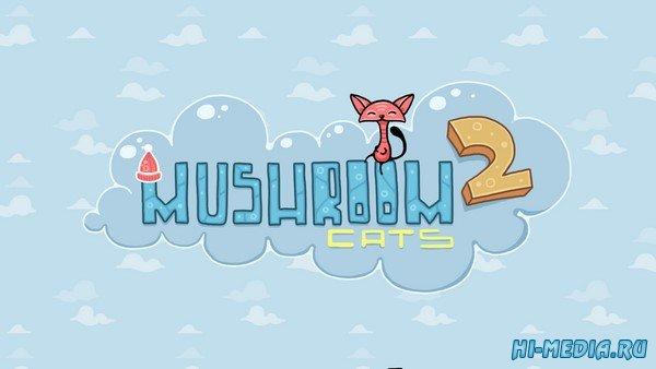 Mushroom Cats 2 (2020) RUS