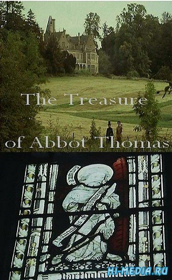 Сокровище аббата Томаса / The Treasure of Abbot Thomas (1974) DVDRip