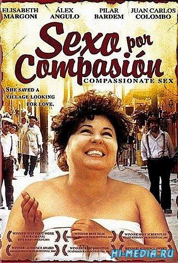 Секс из сострадания / Sexo por compasion (2000) DVDRip