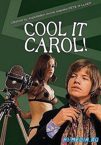 Притормози, Кэрол / Cool It, Carol! (1970) DVDRip