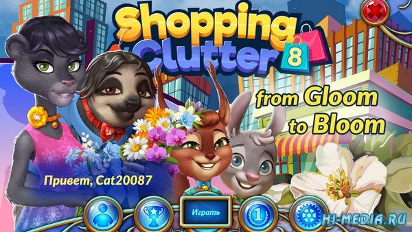 Shopping Clutter 8: From Gloom to Bloom (2020) RUS