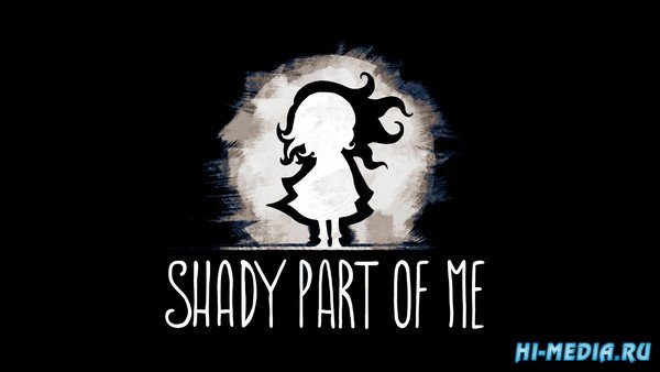 Shady Part of Me (2020) RUS