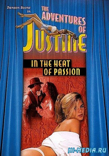 Приключения Жюстины: Пламя страсти / Justine: In the Heat of Passion (1996) TVRip