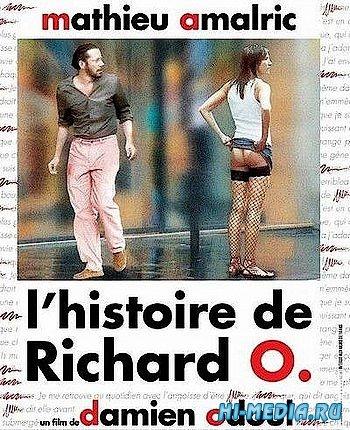 История Ришара О / L'histoire de Richard O (2007) DVDRip