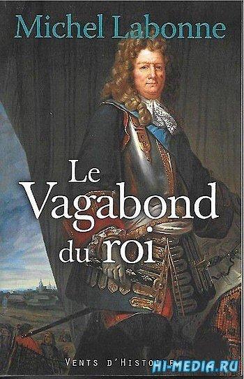 Вобан - странник по воле короля / Vauban le vagabond du roi (2006) SATRip